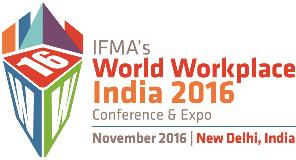 IFMA's World Workplace India 2016
