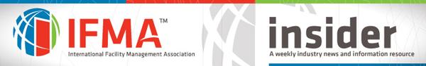 IFMA's Insider e-newsbrief